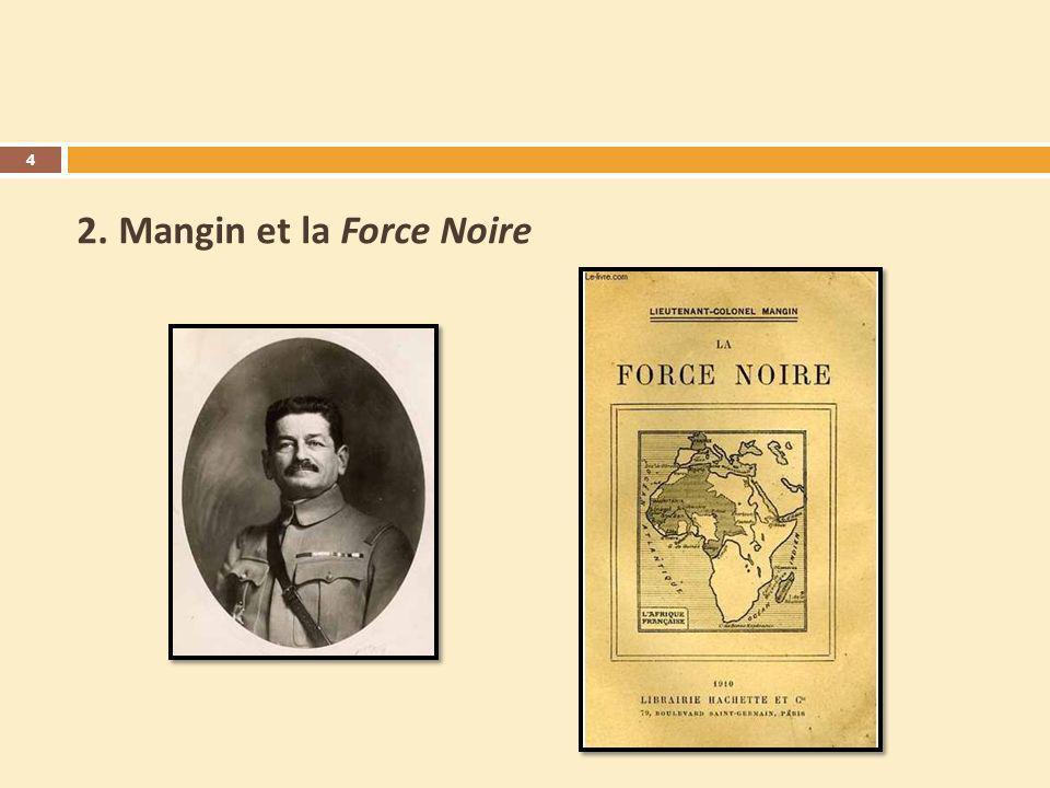 2. Mangin et la Force Noire