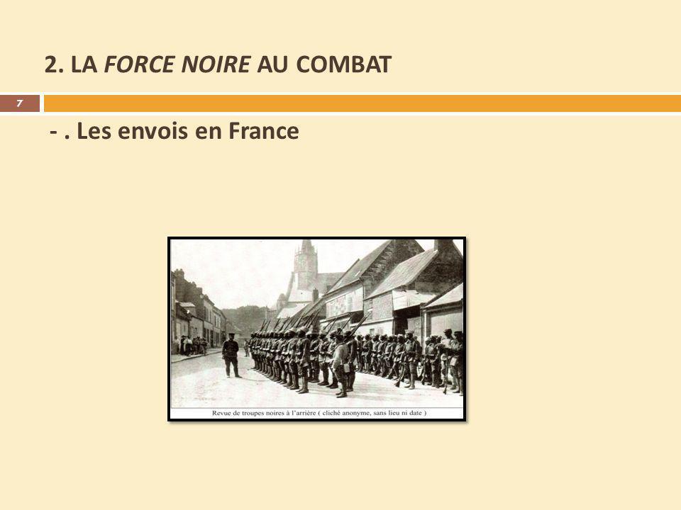 2. LA FORCE NOIRE AU COMBAT