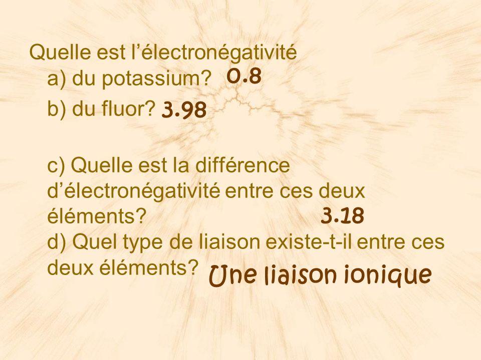 Quelle est l'électronégativité a) du potassium