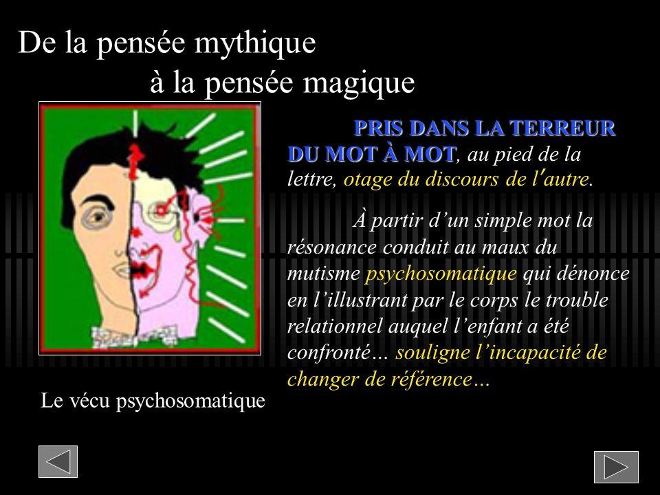 De la pensée mythique à la pensée magique