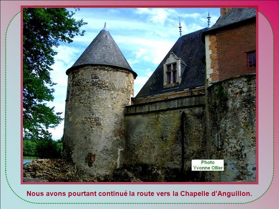 Nous avons pourtant continué la route vers la Chapelle d Anguillon.