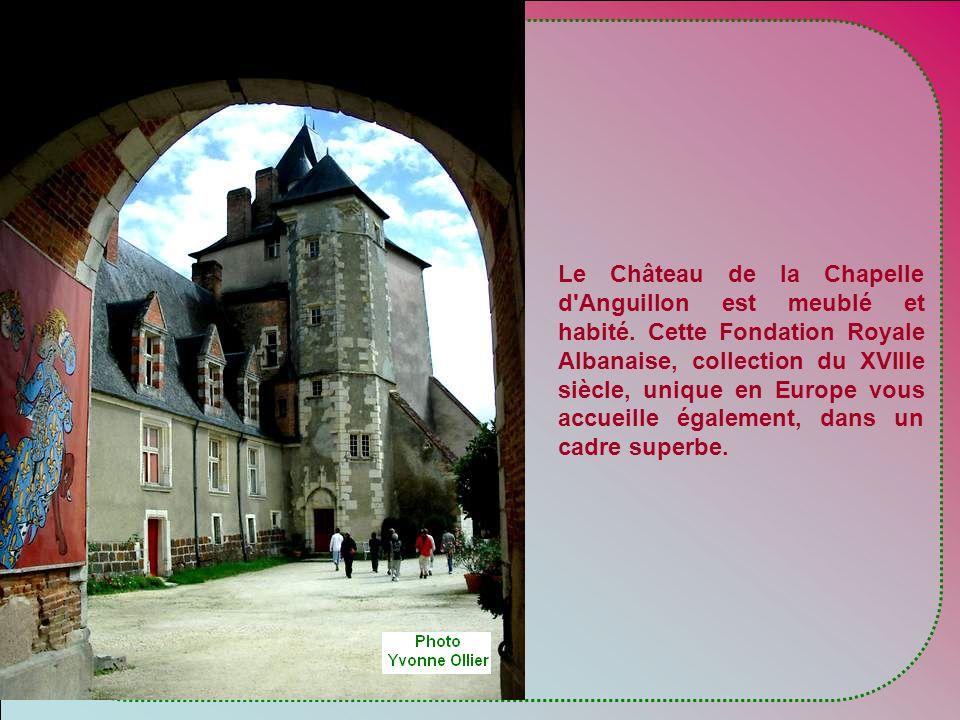 Le Château de la Chapelle d Anguillon est meublé et habité