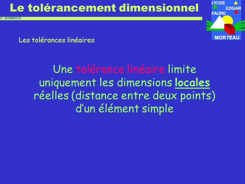 Les tolérances linéaires -1