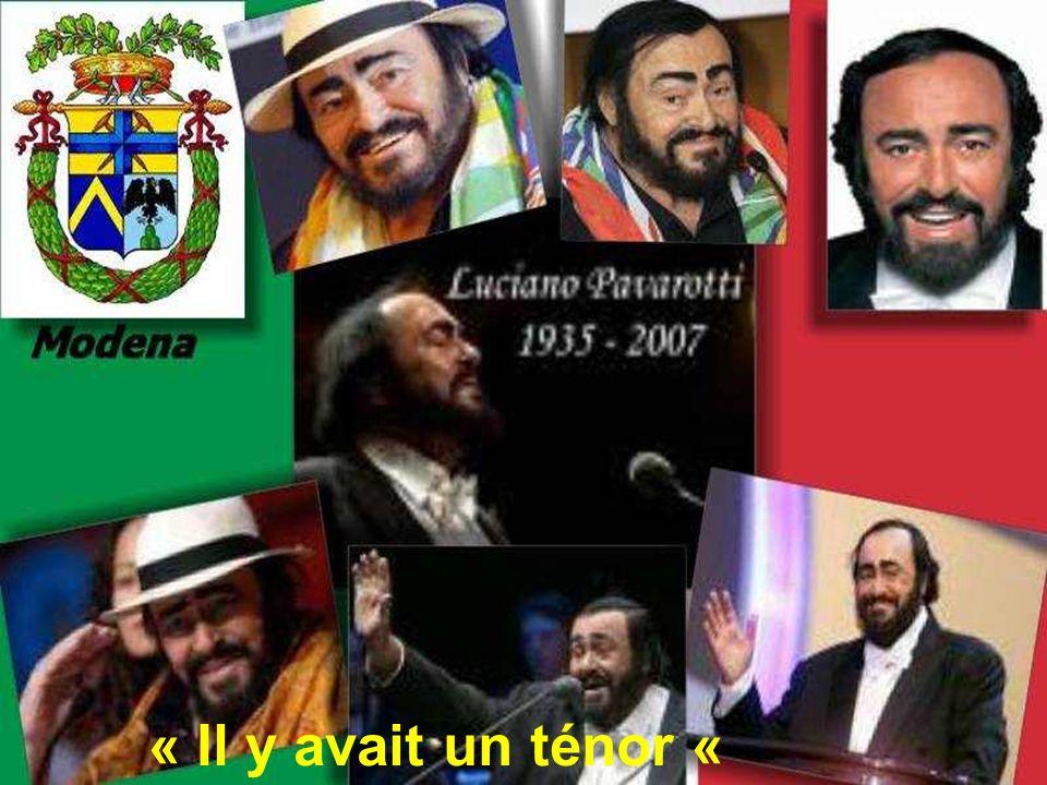 « Il y avait un ténor « Il y avait « Luciano Pavarotti «
