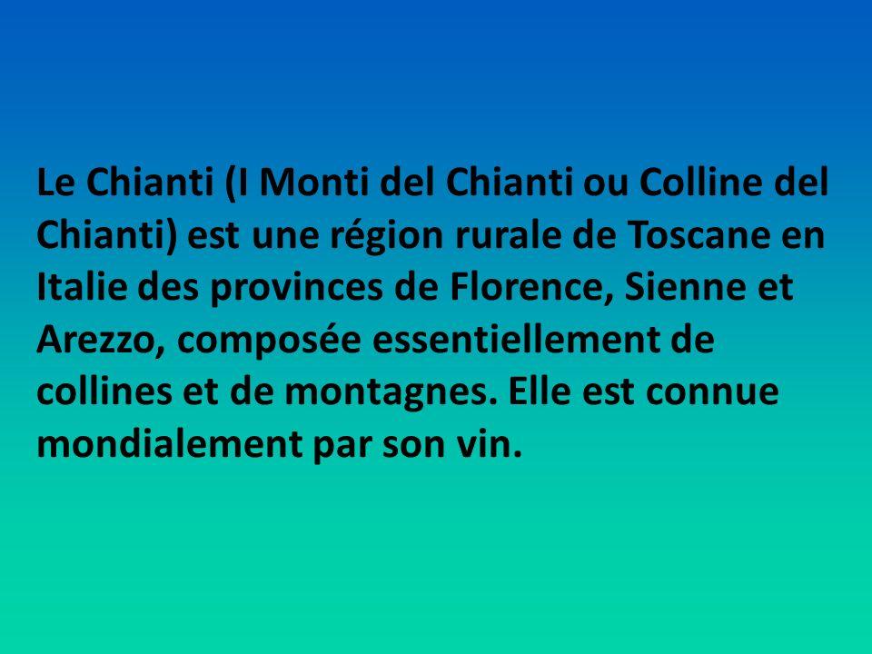 Le Chianti (I Monti del Chianti ou Colline del Chianti) est une région rurale de Toscane en Italie des provinces de Florence, Sienne et Arezzo, composée essentiellement de collines et de montagnes.