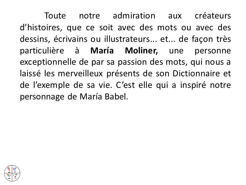 Toute notre admiration aux créateurs d'histoires, que ce soit avec des mots ou avec des dessins, écrivains ou illustrateurs...