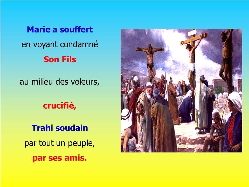 Son Fils crucifié, par ses amis.
