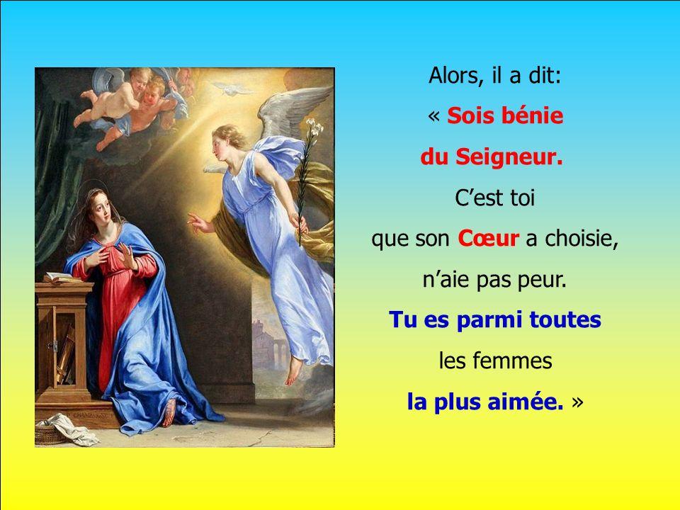 Alors, il a dit: « Sois bénie du Seigneur. C'est toi