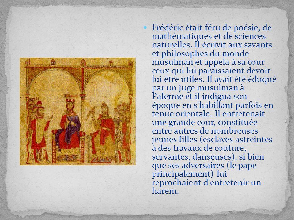 Frédéric était féru de poésie, de mathématiques et de sciences naturelles.