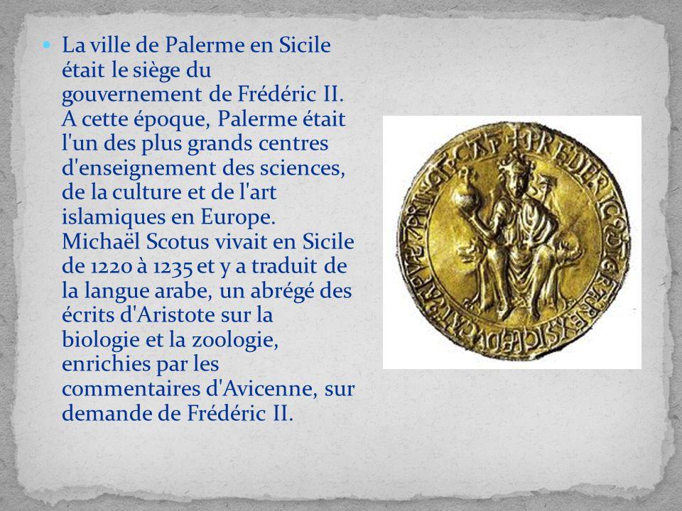 La ville de Palerme en Sicile était le siège du gouvernement de Frédéric II.