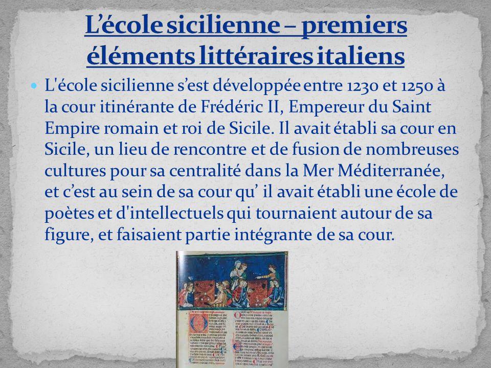 L'école sicilienne – premiers éléments littéraires italiens