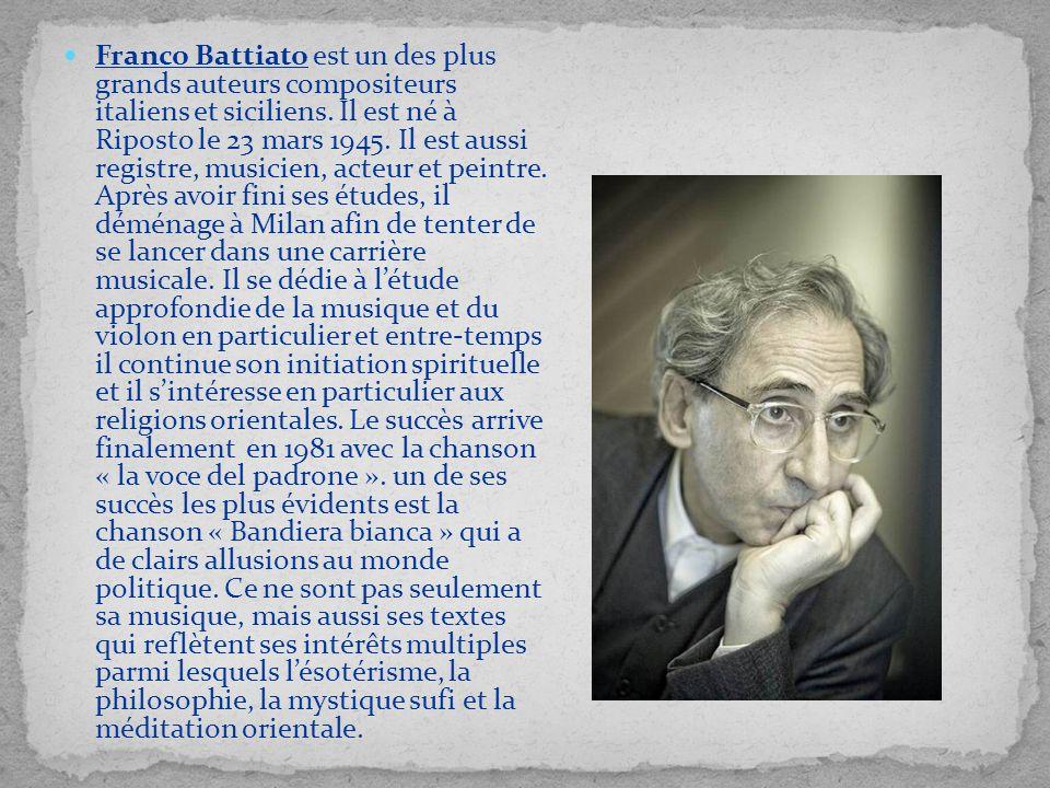 Franco Battiato est un des plus grands auteurs compositeurs italiens et siciliens.