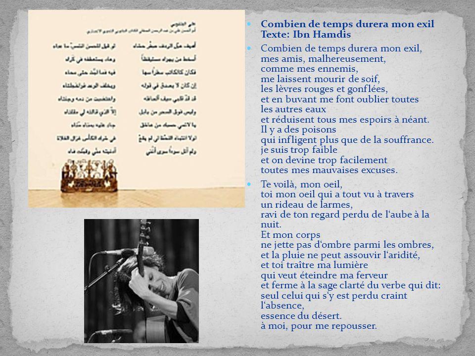 Combien de temps durera mon exil Texte: Ibn Hamdis
