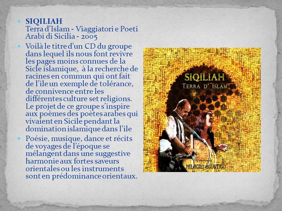 SIQILIAH Terra d'Islam - Viaggiatori e Poeti Arabi di Sicilia - 2005