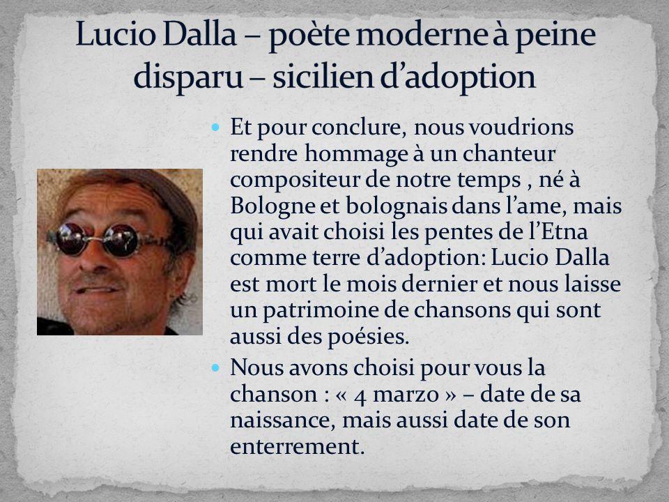 Lucio Dalla – poète moderne à peine disparu – sicilien d'adoption