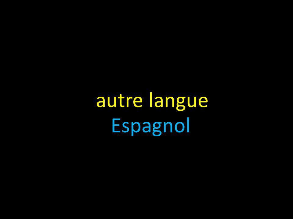autre langue Espagnol