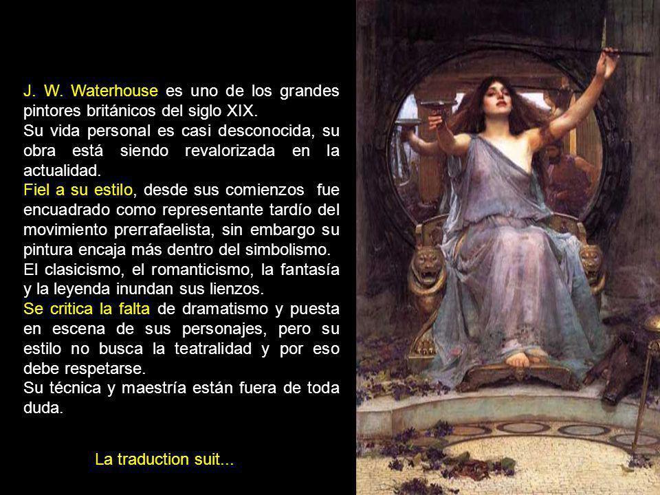 J. W. Waterhouse es uno de los grandes pintores británicos del siglo XIX.