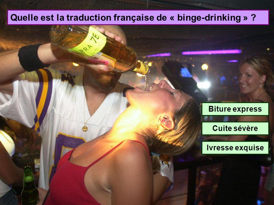 Quelle est la traduction française de « binge-drinking »