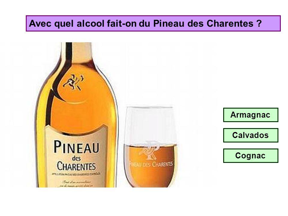 Avec quel alcool fait-on du Pineau des Charentes