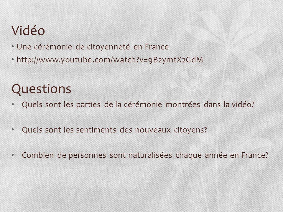 Vidéo Questions Une cérémonie de citoyenneté en France