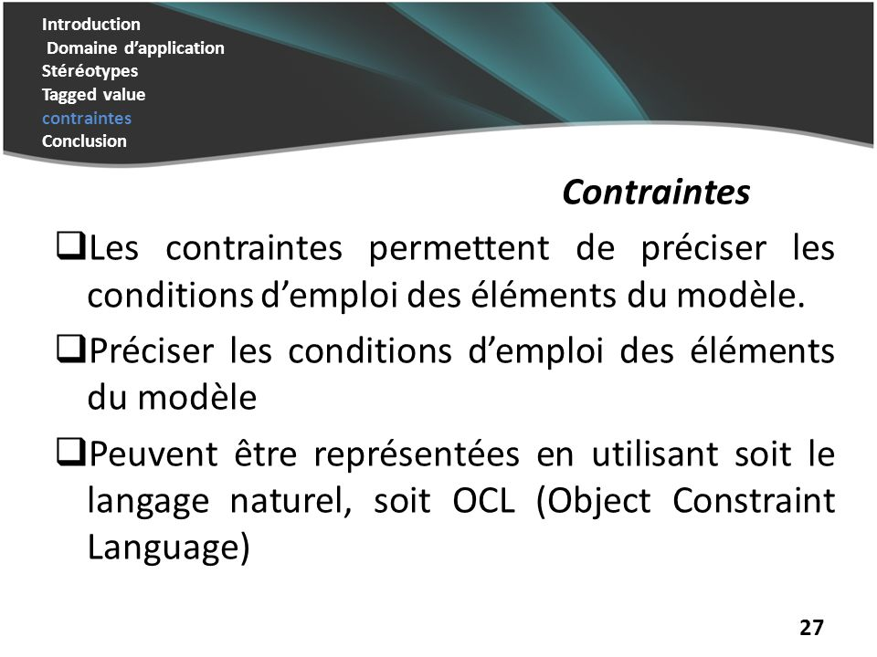Préciser les conditions d'emploi des éléments du modèle