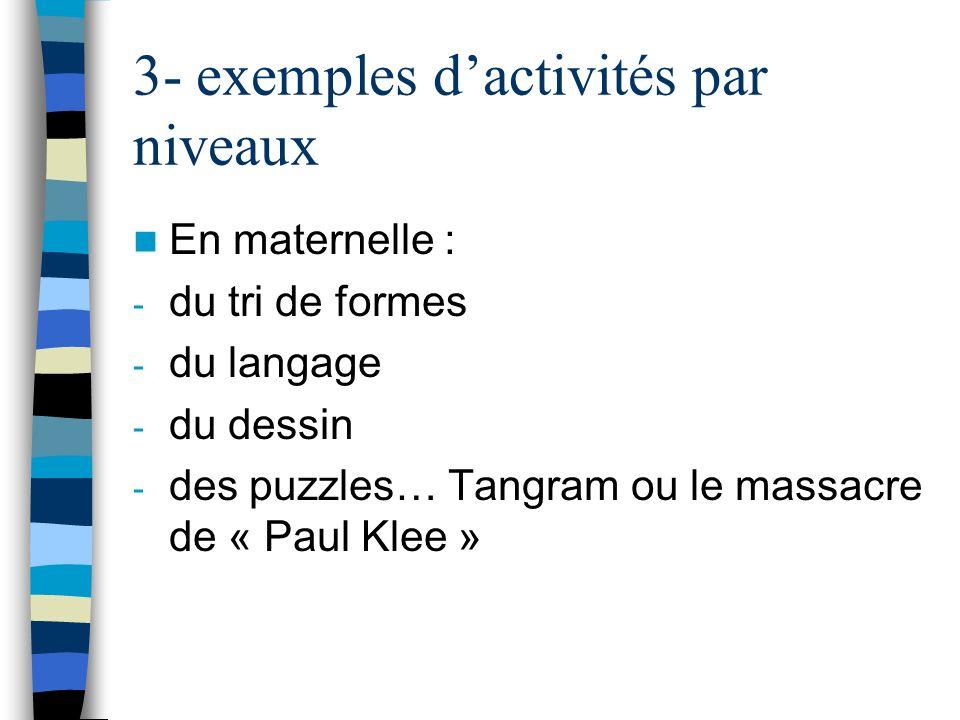 3- exemples d'activités par niveaux