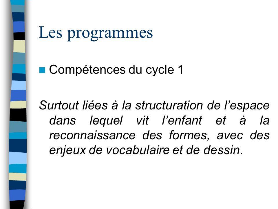 Les programmes Compétences du cycle 1