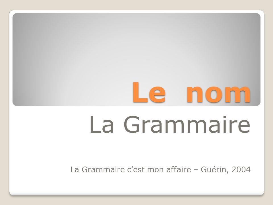 La Grammaire La Grammaire c'est mon affaire – Guérin, 2004