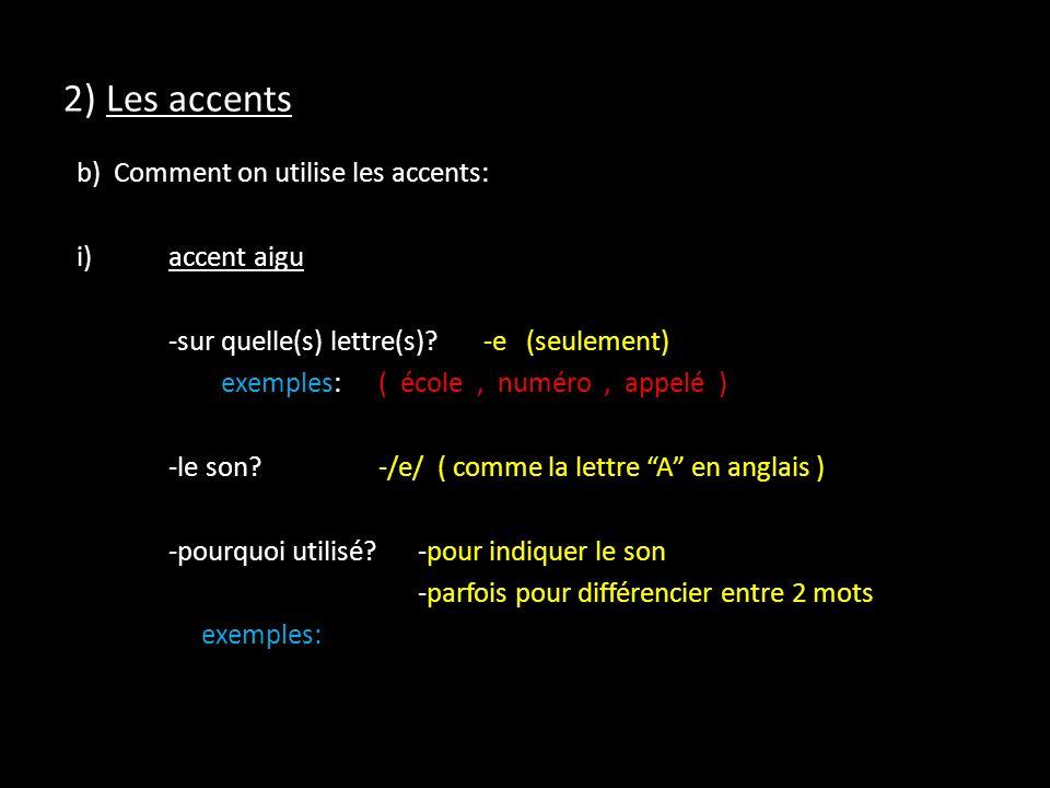 2) Les accents