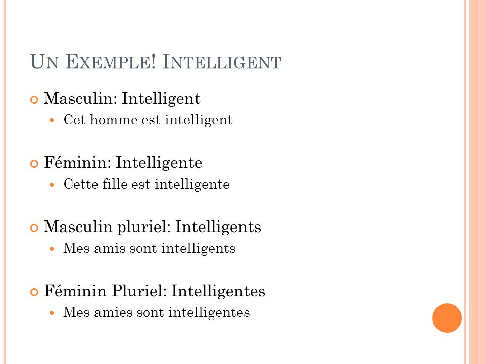 Un Exemple! Intelligent