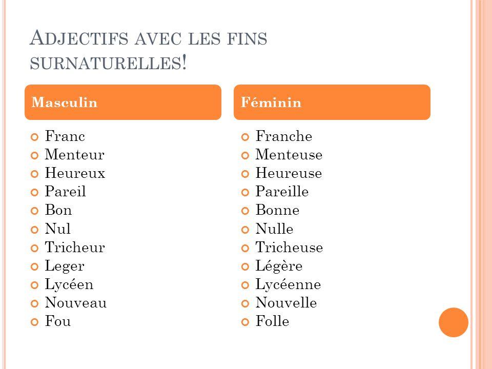 Adjectifs avec les fins surnaturelles!