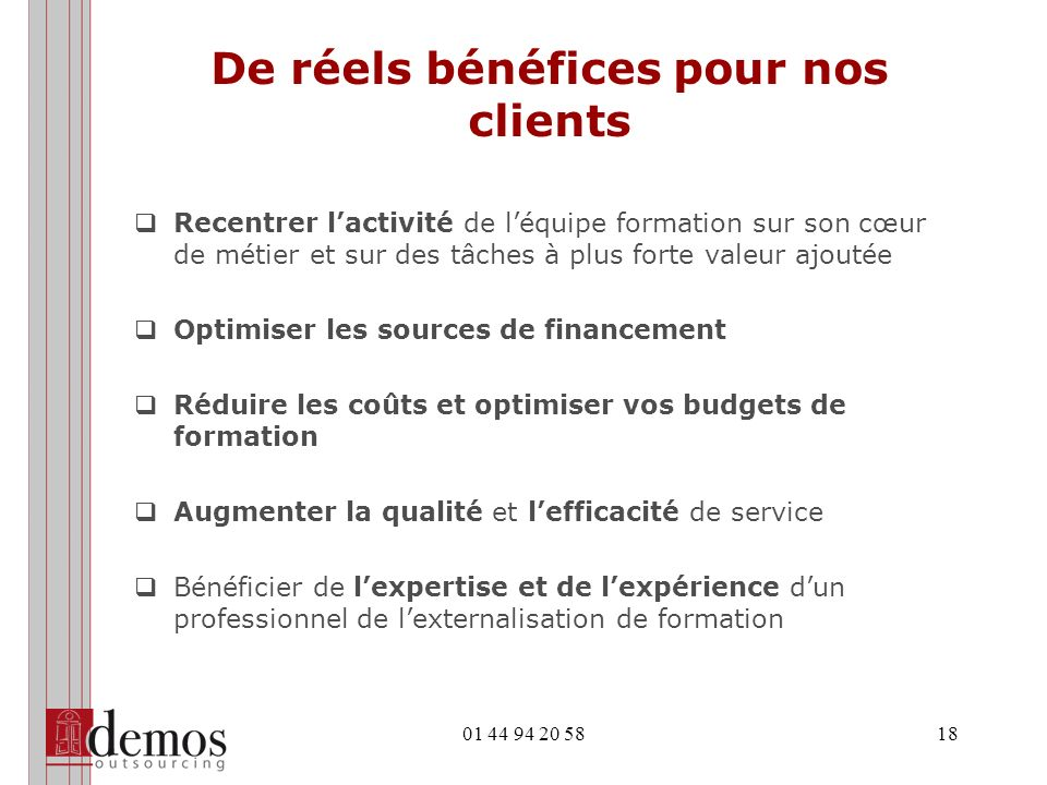 De réels bénéfices pour nos clients