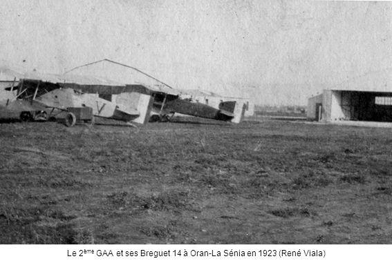 Le 2ème GAA et ses Breguet 14 à Oran-La Sénia en 1923 (René Viala)