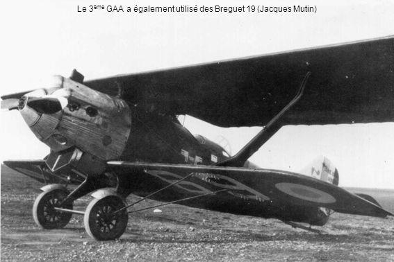 Le 3ème GAA a également utilisé des Breguet 19 (Jacques Mutin)