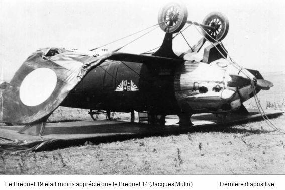 Le Breguet 19 était moins apprécié que le Breguet 14 (Jacques Mutin)