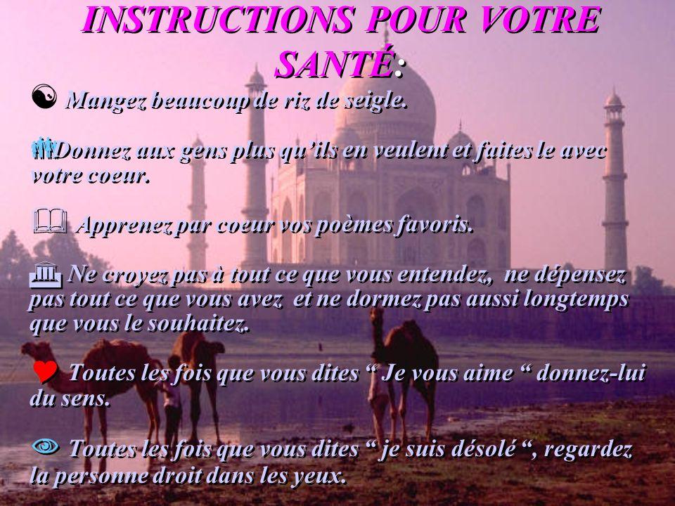 INSTRUCTIONS POUR VOTRE SANTÉ: