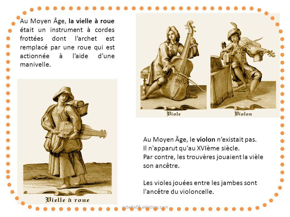 Au Moyen Âge, le violon n'existait pas.