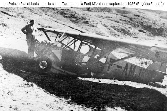 Le Potez 43 accidenté dans le col de Tamentout, à Fedj-M'zala, en septembre 1936 (Eugène Fauché)