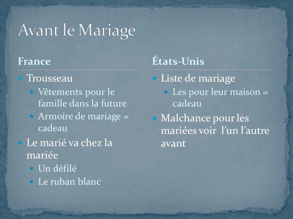 Avant le Mariage France États-Unis Trousseau