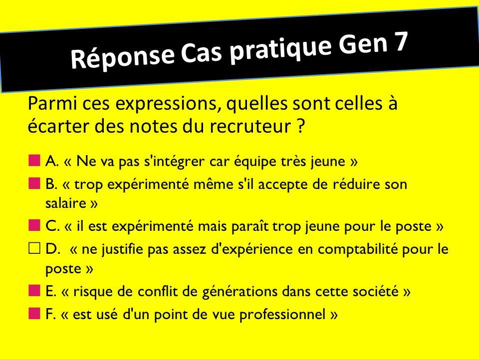 Réponse Cas pratique Gen 7