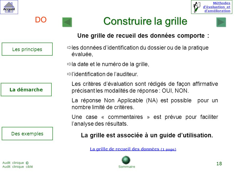 Construire la grille DO Une grille de recueil des données comporte :