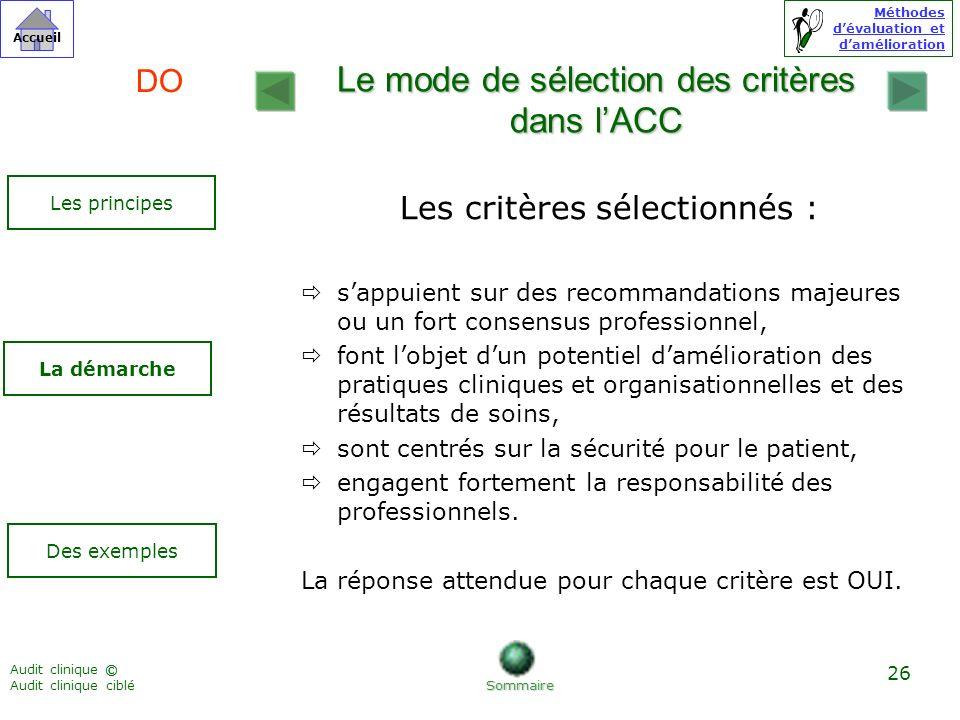 Le mode de sélection des critères dans l'ACC