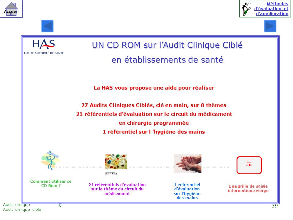 UN CD ROM sur l'Audit Clinique Ciblé en établissements de santé
