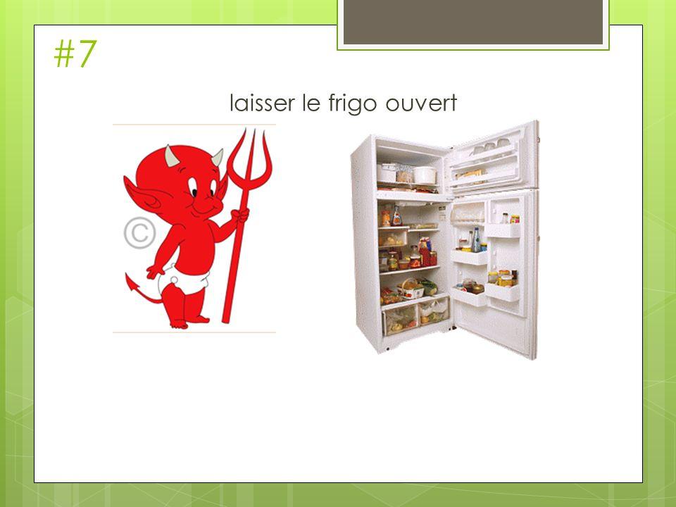 laisser le frigo ouvert