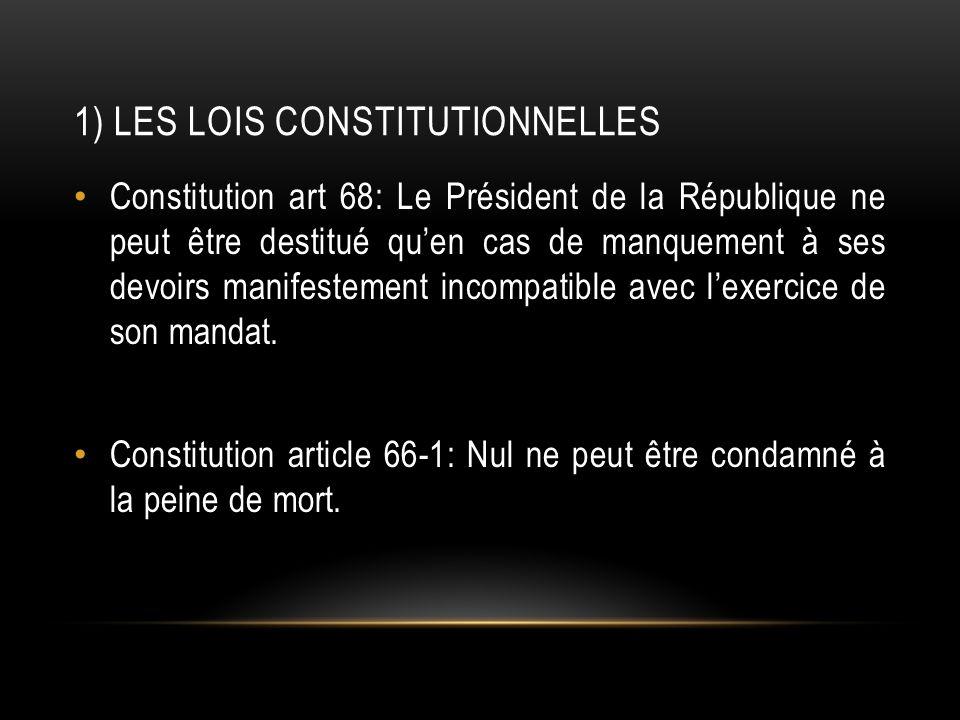 1) Les lois constitutionnelles