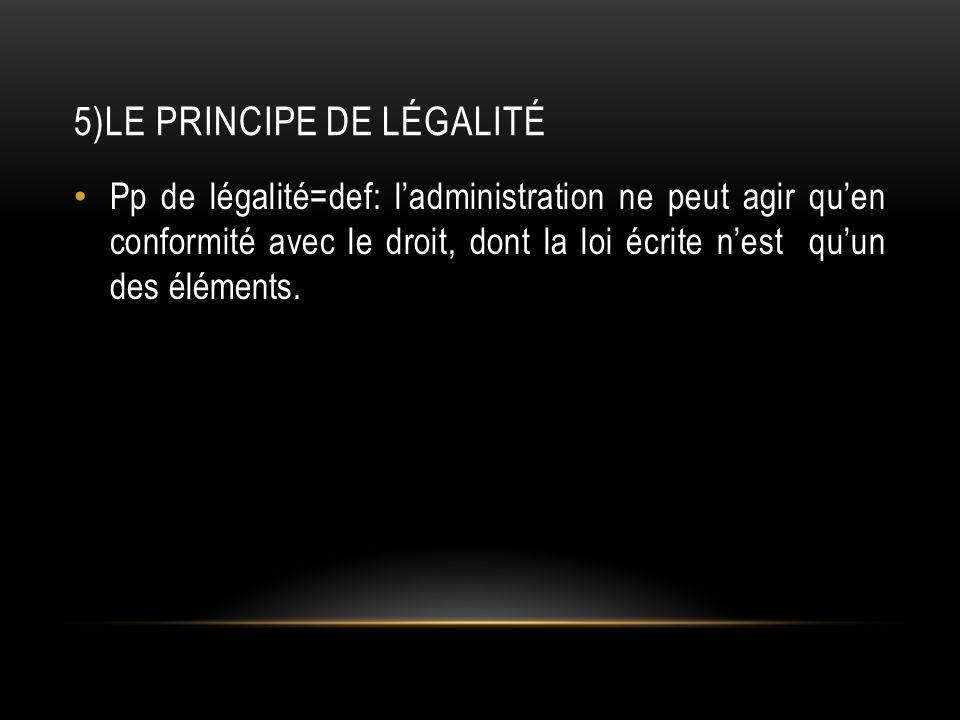 5)Le principe de légalité