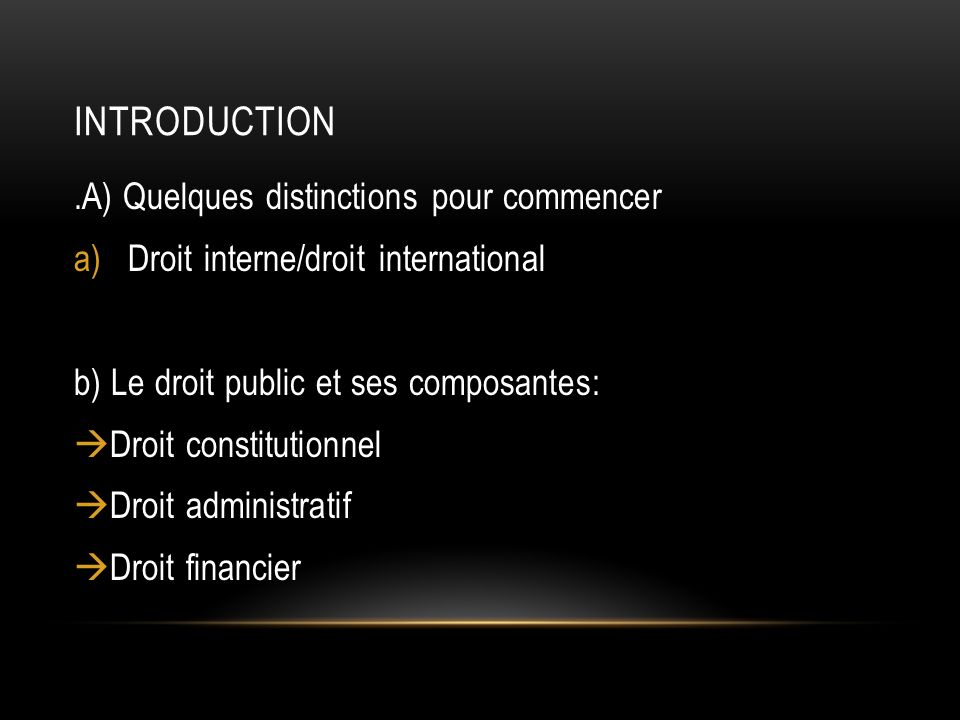 Introduction .A) Quelques distinctions pour commencer