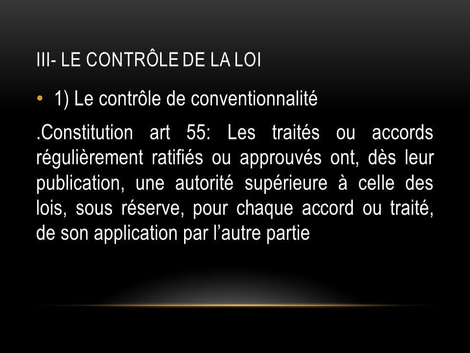 III- Le contrôle de la loi