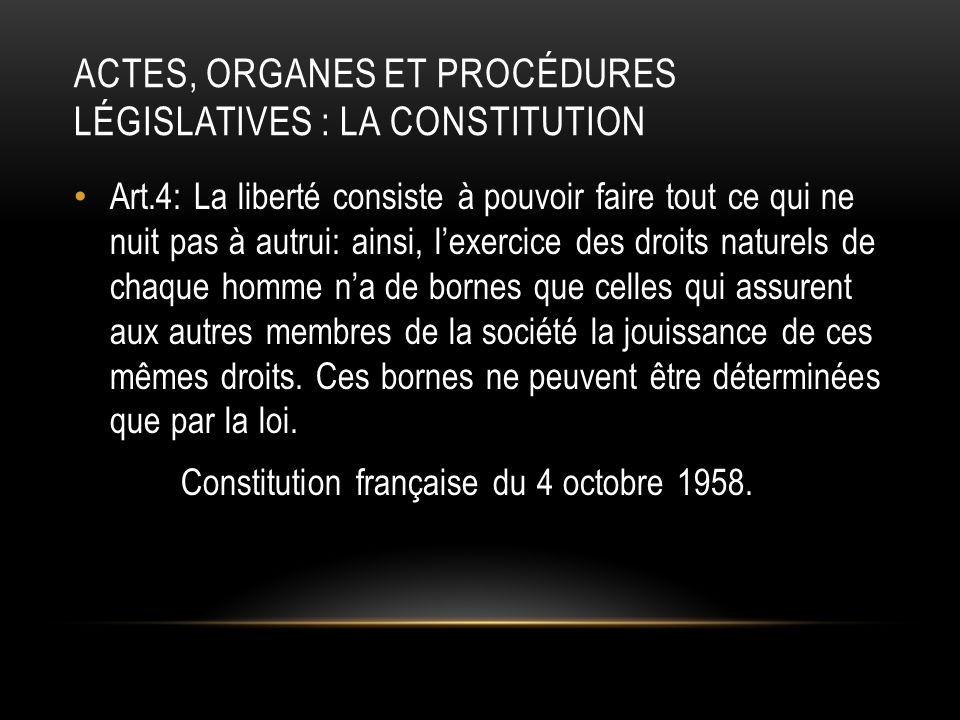 Actes, organes et procédures législatives : la constitution