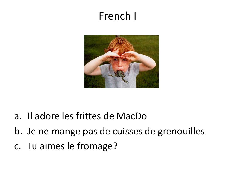 French I Il adore les frittes de MacDo